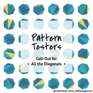 All the Diagonals - Call-Out for Pattern Testers